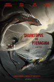 Sharktopus VS. Pteracuda สงครามสัตว์ประหลาดใต้สมุทร