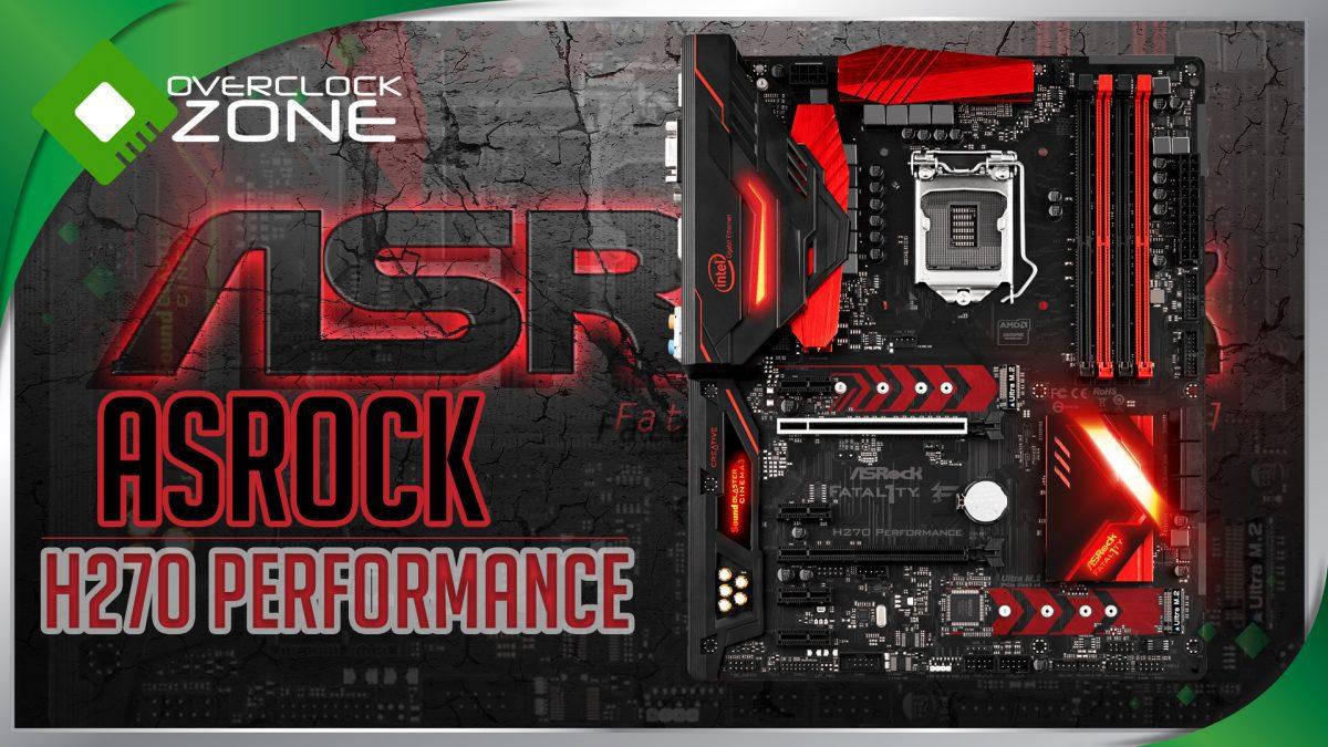 รีวิว ASRock Fatal1ty H270 Performance : Motherboard
