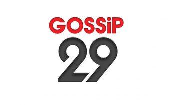 GOSSIP 29