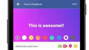 Facebook เตรียมปล่อยอัพเดทให้ เปลี่ยนสีพื้นหลัง Status ได้แล้ว