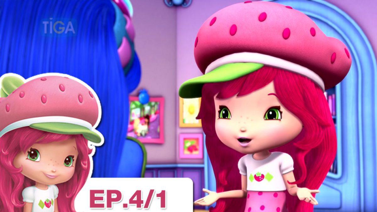 Strawberry Shortcake  EP.4/1