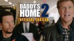 เมล กิบสัน กลับมาหา มาร์ก วอห์ลเบิร์ก ลูกชายสุดที่รัก ในตัวอย่างแรกของ Daddy's Home 2