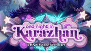 มาแล้ว! Hearthstone แพทซ์ใหม่ One Night in Karazhan
