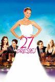 27 Dresses เพื่อนเจ้าสาว 27 วิวาห์ เมื่อไหร่จะได้เป็นเจ้าสาว