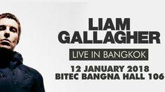 เตรียมพบคอนเสิร์ตในเมืองไทยในรอบ 12 ปี ของ LIAM GALLAGHER 12 ม.ค. ปีหน้า!!
