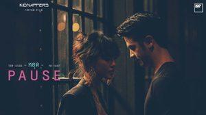 'หยุด' (PAUSE) มิวสิค 'ฟิล์ม' โดย Kidnappers