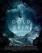 Cold Skin พรายนรก ป้อมทมิฬ
