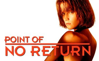 Point of No Return เธอชื่อโคตรเพชฌฆาต
