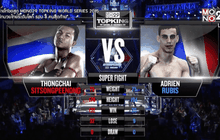 คู่ที่ 4 SUPER FIGHT : ธงชัย ศิษย์สองพี่น้อง VS Adrien Poptheeratham