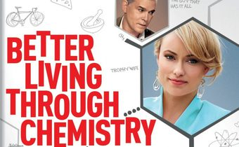 Better Living Through Chemistry คู่กิ๊กเคมีลงล็อค