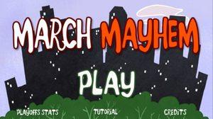 เกมส์ March Mayhem