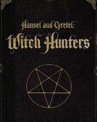 Hansel and Gretel: Witch Hunters นักล่าแม่มดพันธ์ุดิบ
