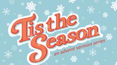Tis the season คืออะไร เกี่ยวข้องอะไรกับวันคริสต์มาส