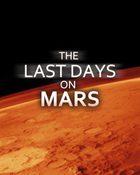 The Last Days On Mars วิกฤตการณ์ ดาวอังคารมรณะ