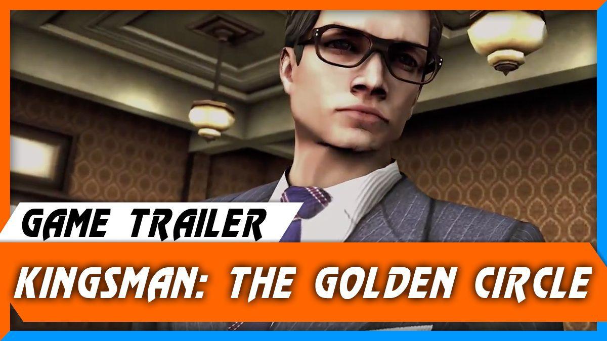 Kingsman: The Golden Circle Game [ตัวอย่างเกม]