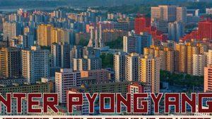 พาชม เปียงยาง เกาหลีเหนือ ในมุมมองใหม่