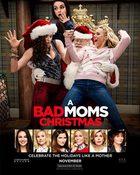A Bad Moms Christmas คริสต์มาสป่วนแก๊งค์แม่ชวนคึก