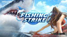 เตรียมฟาดฟันคันเบ็ดกับ FISHING STRIKE เกมตกปลาสุดล้ำจาก Netmarble