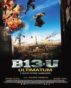 B13-U Ultimatum คู่ขบถ คนอันตราย 2