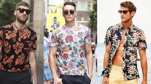 รวมแฟชั่น เสื้อลายดอก ต้อนรับ Summer สำหรับคุณผู้ชาย