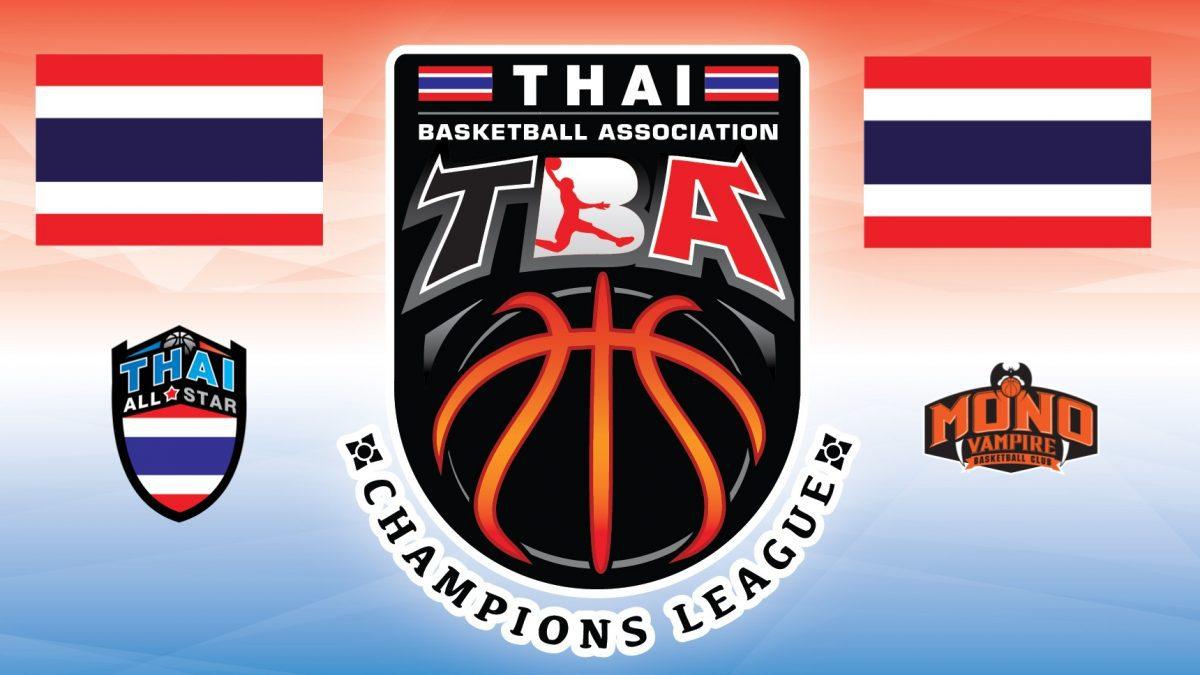 Highlight TBA Final Thai All Star VS Mono Vampire 6/5/60