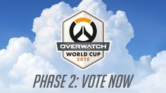 Overwatch World Cup เปิดโหวตรอบที่ 2 เริ่มขึ้นแล้ววันนี้-31 พฤษภาคม