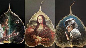 ภาพวาดบนใบไม้สุดน่าทึ่ง โดย ศิลปิน ชื่อดังชาวอินเดีย