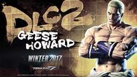Tekken 7 เปิดตัว Geese Howard โคตรบอสจาก Fatal Fury ลงสนามแล้ว!