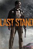 The Last Stand นายอำเภอคนพันธุ์เหล็ก