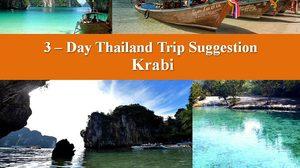 3 – Day Thailand Trip Suggestion – Krabi