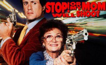 Stop! Or My Mom Will Shoot หยุด! ไม่หยุดแม่ยิงนะ
