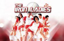 สตรีเหล็ก Iron Ladies
