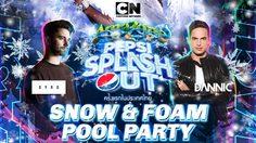 สาวก DANNIC, DYRO ห้ามพลาดปาร์ตี้สวนน้ำสุดมันส์ Cartoon Network Amazone Presents Pepsi Splash Out 2017