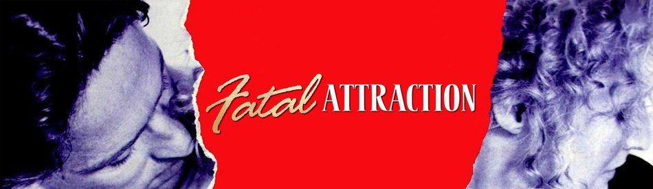 Fatal Attraction เสน่ห์มรณะ