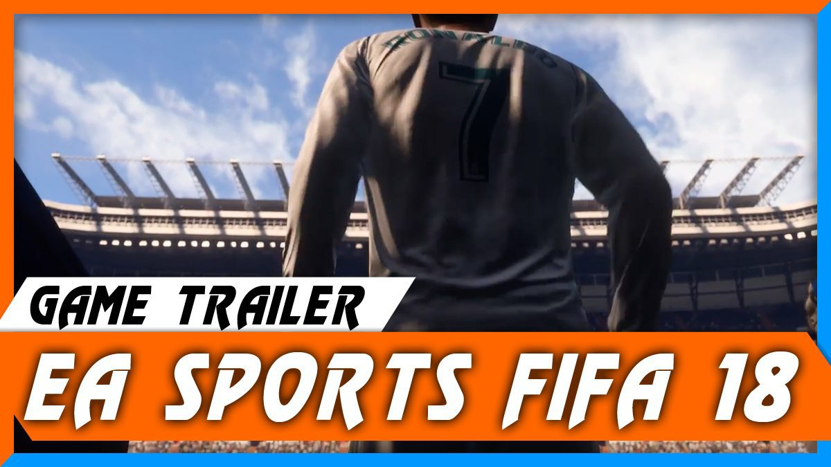 FIFA 18 [ตัวอย่งเกม]