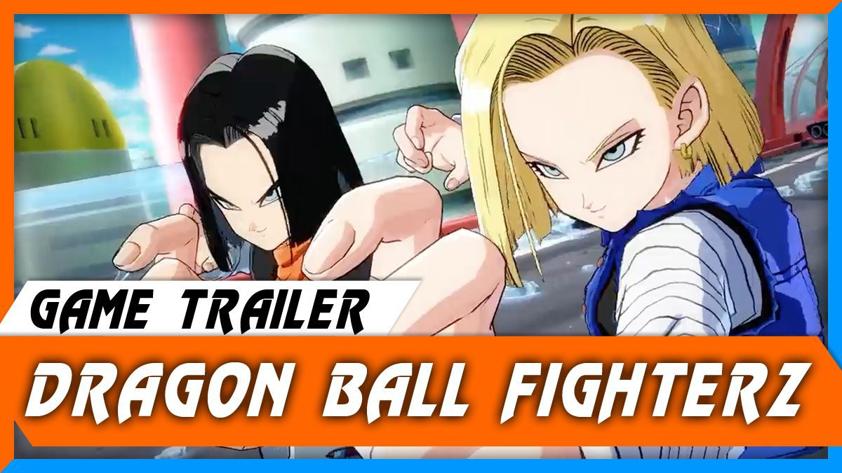 DRAGON BALL FighterZ Gamescom Trailer [ตัวอย่างเกม]