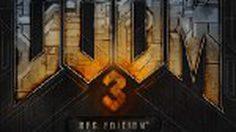 เกมส์ Doom 3 BFG Edition เล่นมาแล้ว