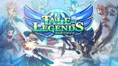 Tale of Legends เรียกข้าว่าตำนาน เกมที่รวมมวลมหาประชาฮีโร่ไว้มากที่สุด!