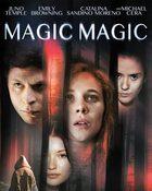 Magic Magic วันหลอก คืนหลอน