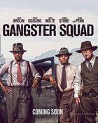Gangster Squad หน่วยกุดหัวแก๊งสเตอร์
