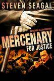 Mercenary for Justice ภารกิจล่าคนมหากาฬ