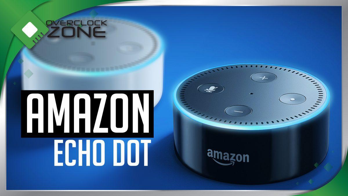 ลองเล่น amazon Echo Dot : ระบบสั่งงานด้วยเสียงยอดฮิต