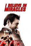 I Believe in Miracles สารคดี ไบรอัน คลัฟ ตำนานวงการลูกหนัง