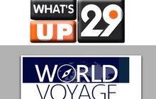 What's Up? 29 World Voyage โลกเดินเรื่อง