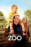 We Bought a Zoo สวนสัตว์อัศจรรย์ ของขวัญให้ลูก