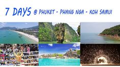 7 Day Thailand Trip Suggestion – Phuket – Phang Nga  – Koh Samui