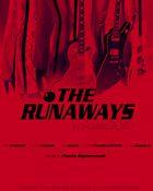 The Runaways เดอะ รันอะเวย์ส