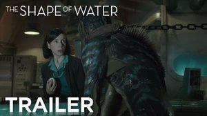 รู้จักมนุษย์เงือก หลงรักมนุษย์เงือก และช่วยมนุษย์เงือกให้รอด ในตัวอย่างล่าสุด The Shape of Water