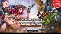 Dragon Spear เกมแอคชั่นสุดมันส์ โหลดเล่นฟรี มีภาษาไทยในเกม !