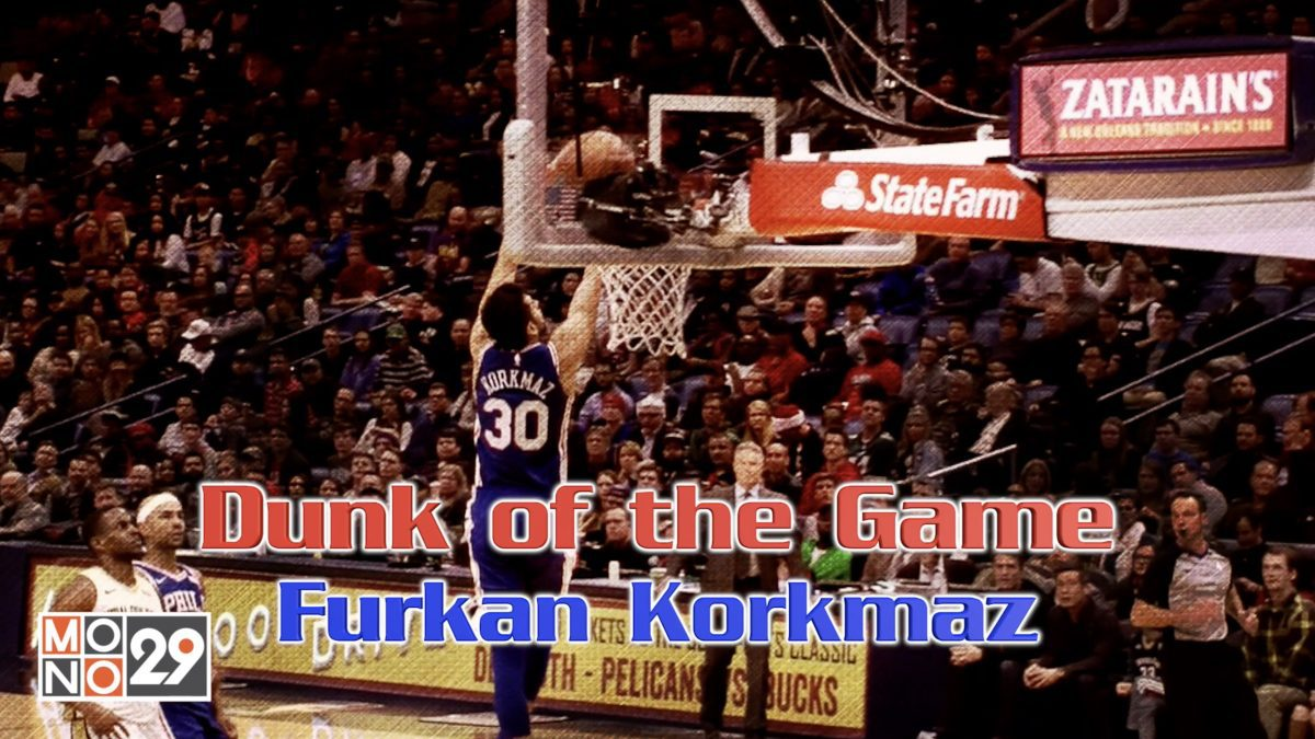 Dunk of the Game Furkan Korkmaz